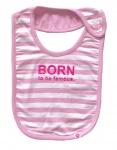 Born To Be Famous Slabber Roze Stripe