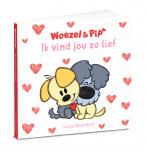 Dromenjager Woezel & Pip Ik Vind Jou zo Lief Kartonboek