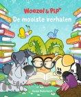 Dromenjager Woezel & Pip De Mooiste Verhalen
